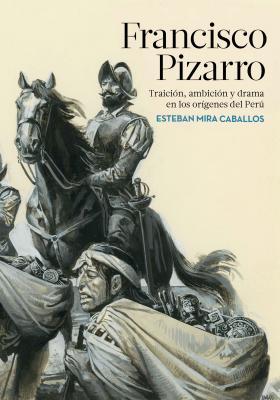 20171220130135-portada-pizarro-esteban-mira-caballos-201711132352.jpg